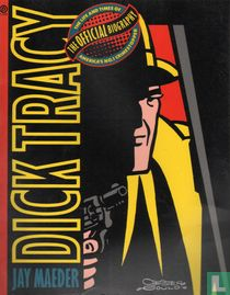 Dick Tracy - The Official Biography - The Life and Times of America's No. 1 Crimestopper