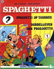 Spaghetti op tournee + Dubbelleven van Prosjoetto