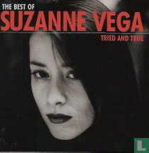 Tried and True - The best of Suzanne Vega