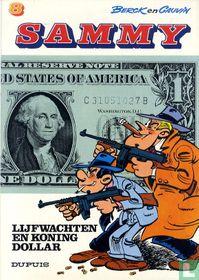 Lijfwachten en koning dollar