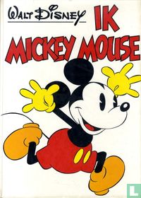 Ik Mickey Mouse