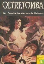 De witte borsten van de Maimuna