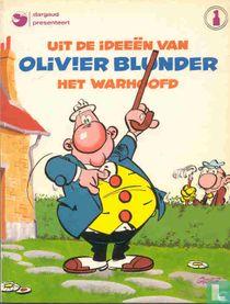 Uit de ideeën van Olivier Blunder het warhoofd