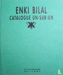 Enki Bilal Catalogue un/sur/un