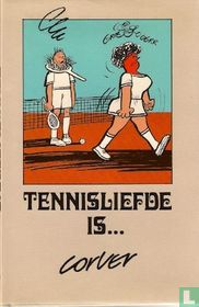 Tennisliefde is...