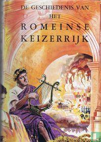 De geschiedenis van het Romeinse Keizerrijk