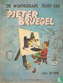 De wonderbare jeugd van Pieter Bruegel