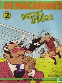 Cocktails en voetbal