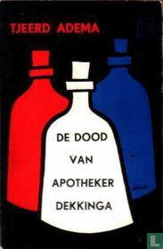 De dood van apotheker Dekkinga