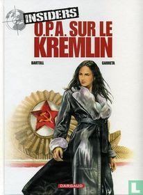O.P.A. sur le Kremlin