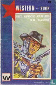 """Het spook van de """"O.K. Ranch"""""""