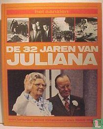 De 32 jaren van Juliana
