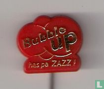 Bubble Up has pa zazz ! [rood]
