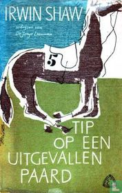 Tip op een uitgevallen paard