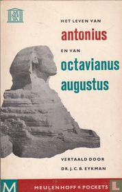 Het leven van Antonius en van Octavianus Augustus