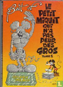 Best of best of le petit Miquet qui n'a pas peur des gros 1