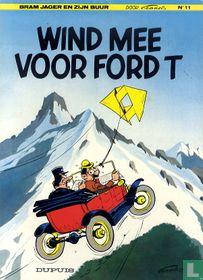 Wind mee voor Ford T