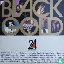 Black Gold - 24 Carats