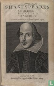 Mr. William Shakespeares Comedies, Histories and Tragedies 1