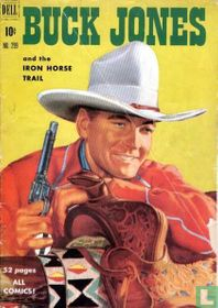 Buck Jones and the Iron Horse Trail