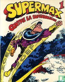 Supermax contre la supermolecule