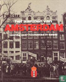 Het aanzien van Amsterdam. Tachtig jaar hoofdstad in beeld