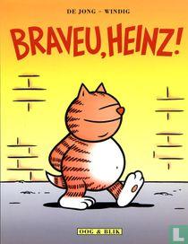 Braveu, Heinz!