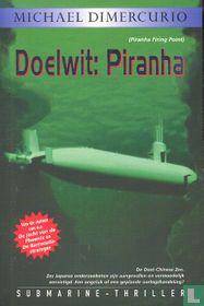Doelwit: Piranha