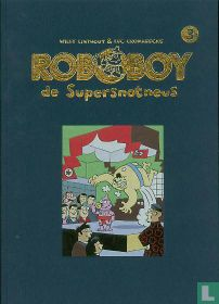 Roboboy de Supersnotneus 3