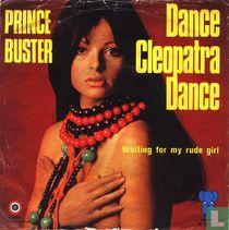 Dance Cleopatra, dance
