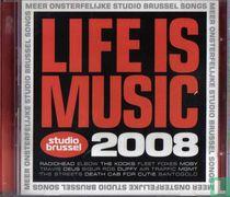 Life is Music 2008 - Studio Brussel