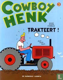 Cowboy Henk trakteert!