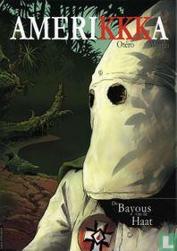 De Bayous van de haat