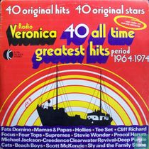 Radio Veronica 40 All Time Greatest Hits - Period 1964-1974