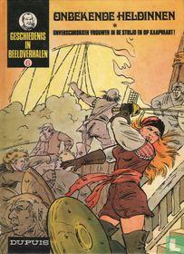 Onbekende heldinnen - Onverschrokken vrouwen in de strijd en op de kaapvaart!