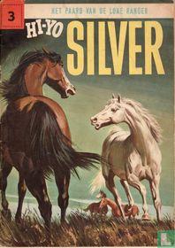 Hi-Yo Silver 3