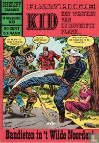 Bandieten in 't Wilde Noorden!