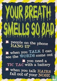 """S000168 - HATE #3/4 """"Your Breath Smells So Bad"""""""