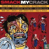 Smack my Crack