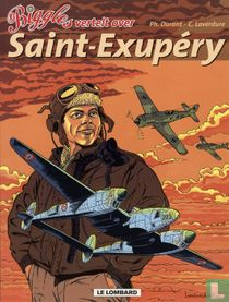 Biggles vertelt over Saint-Exupéry