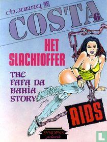 Het slachtoffer - The Fafa Da Bahia Story