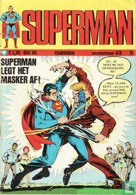 Superman legt het masker af!