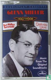 Glenn Miller in Hollywood - Music from Films