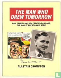 The man who drew tomorrow