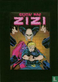 Suck Me ZiZi