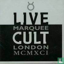 Live cult Marquee London MCMXCI