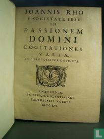 In Passionem Domini cogitationes variae