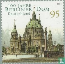 Berlin Cathedral 100 years