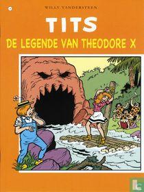 De legende vanTheodore X