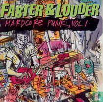 Faster & louder + Hardcore punk vol. 1